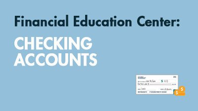 Learn About Checking Accounts