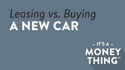 Leasing vs. Financing a Vehicle