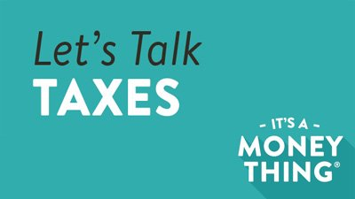 Let's Talk Taxes