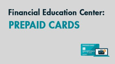 Learn About Prepaid Cards
