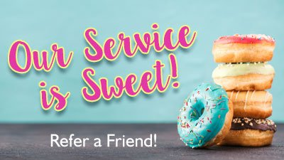 Our Service is Sweet!