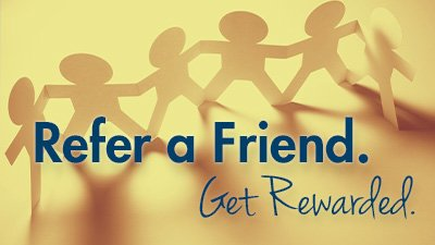 Refer A Friend. Get Rewarded